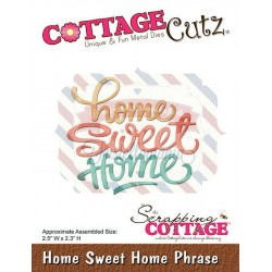 Fustella metallica Cottage Cutz Home Sweet Home Phrase